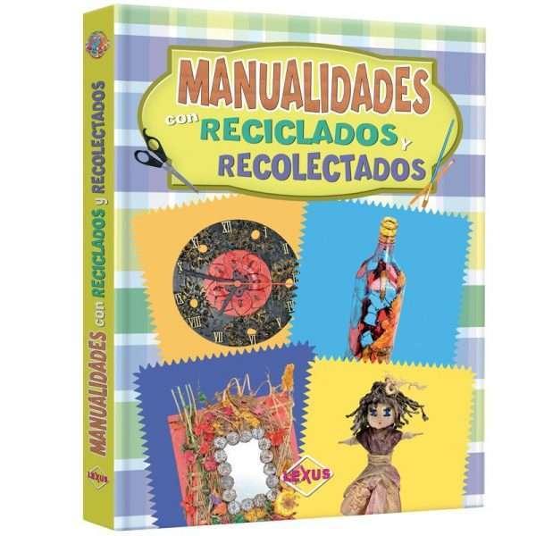 manualidades reciclados recolectados LXPMA2