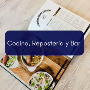 Cocina, Repostería y Bar